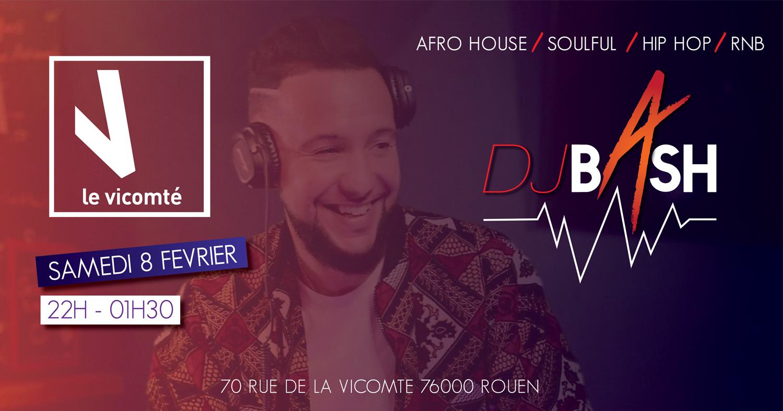 DJ BASH au Vicomté le 08 Fevrier